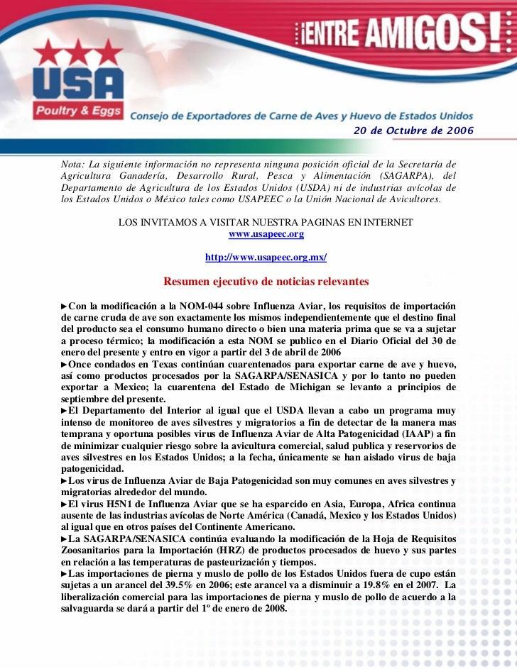 20 de Octubre de 2006Nota: La siguiente información no representa ninguna posición oficial de la Secretaría deAgricultura ...