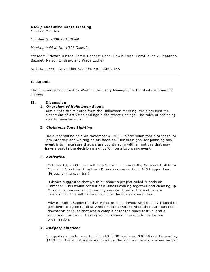 DCG / Executive Board MeetingMeeting MinutesOctober 6, 2009 at 3:30 PMMeeting held at the 1011 GalleriaPresent: Edward Hin...
