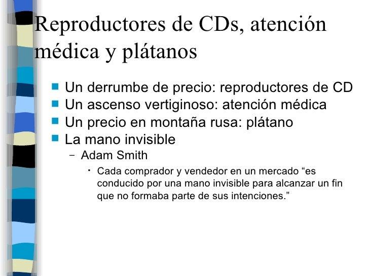 Reproductores de CDs, atención médica y plátanos <ul><li>Un derrumbe de precio: reproductores de CD  </li></ul><ul><li>Un ...