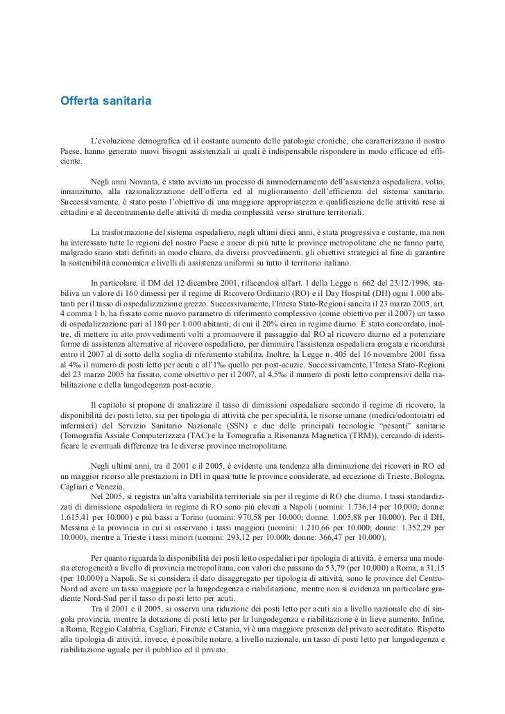 Offerta sanitaria         L'evoluzione demografica ed il costante aumento delle patologie croniche, che caratterizzano il ...