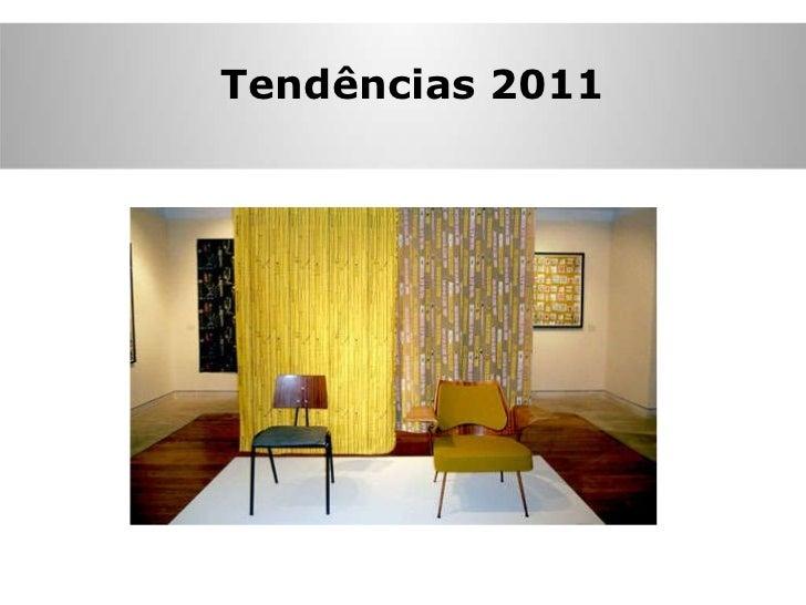 Tendências 2011 Tendências 2011