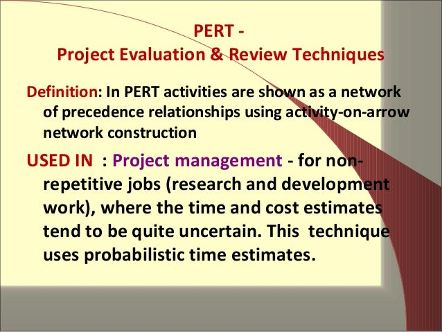 operation research pert cpm construction highway Keywords – gantt, critical path method (cpm), program evaluation and review technique (pert) scheduling this research will argue that these classical scheduling techniques have limitations and will present for example, within a construction project the engineers might experience a lack of detailed information.