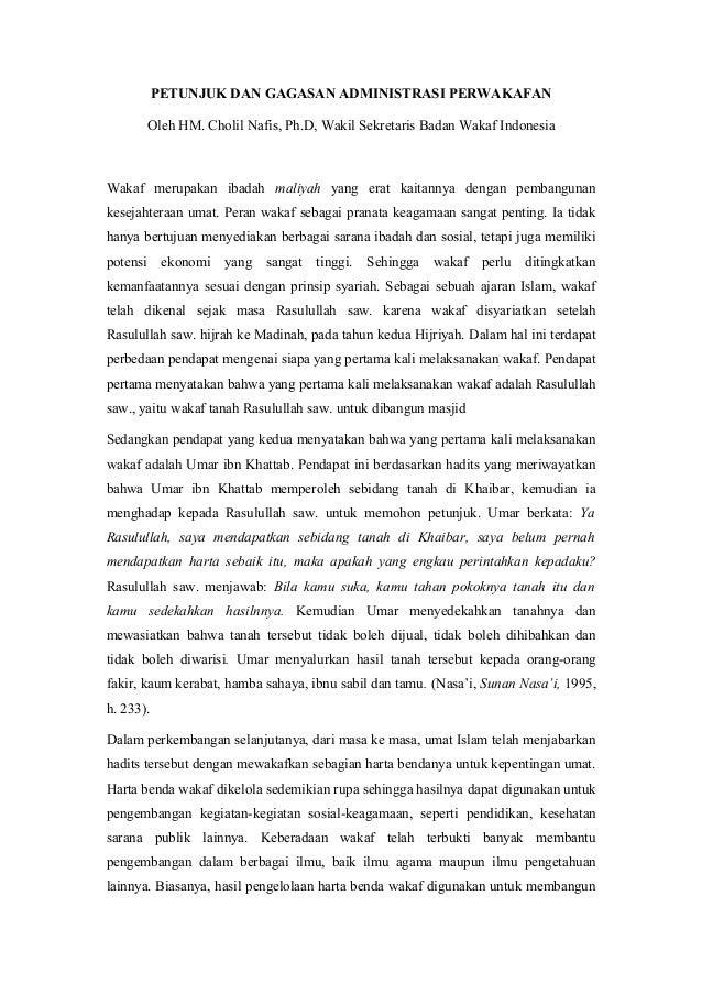 PETUNJUK DAN GAGASAN ADMINISTRASI PERWAKAFAN Oleh HM. Cholil Nafis, Ph.D, Wakil Sekretaris Badan Wakaf Indonesia Wakaf mer...