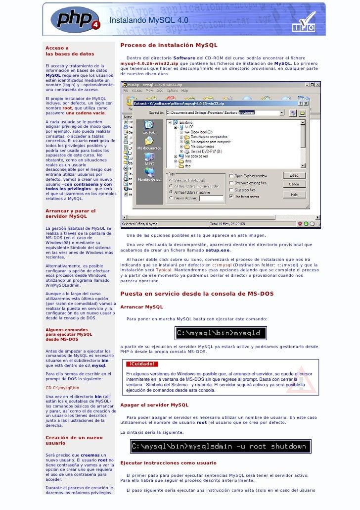 Instalando MySQL 4.0   Acceso a                                       Proceso de instalación MySQL las bases de datos     ...