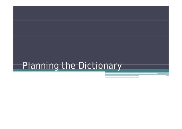 Planning the Dictionary