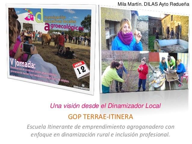 GOP TERRAE-ITINERA Escuela Itinerante de emprendimiento agroganadero con enfoque en dinamización rural e inclusión profesi...