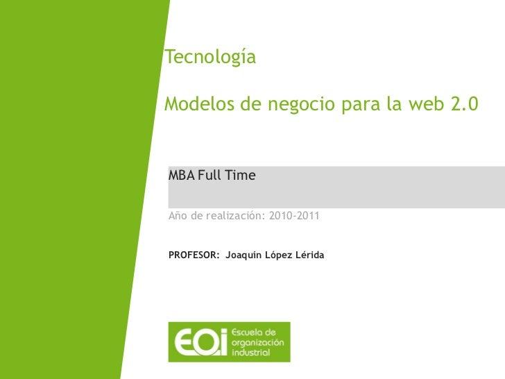 Clase abierta MBA FULL Time: Tecnología y Sistemas de Información para la Dirección (Campus EOI Sevilla)