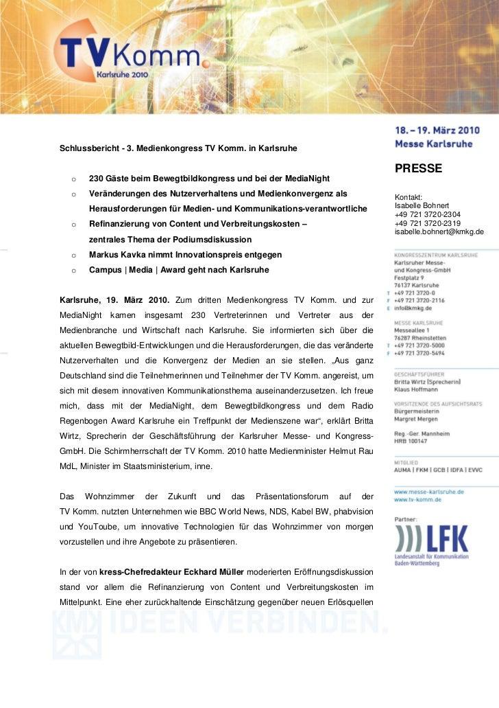 Schlussbericht - 3. Medienkongress TV Komm. in Karlsruhe                                                                  ...