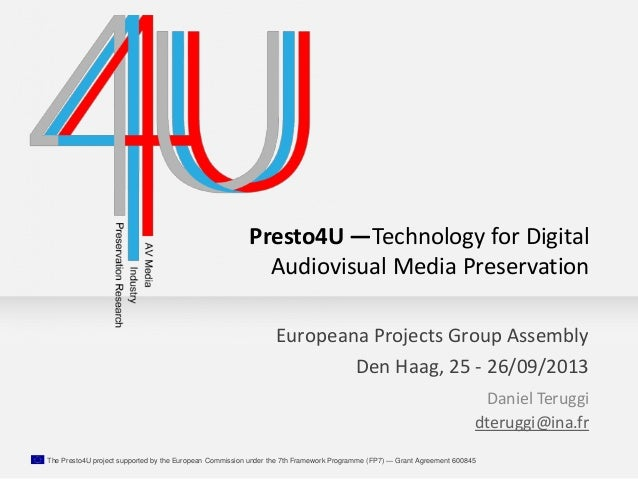 The Presto4U project supported by the European Commission under the 7th Framework Programme (FP7) — Grant Agreement 600845...