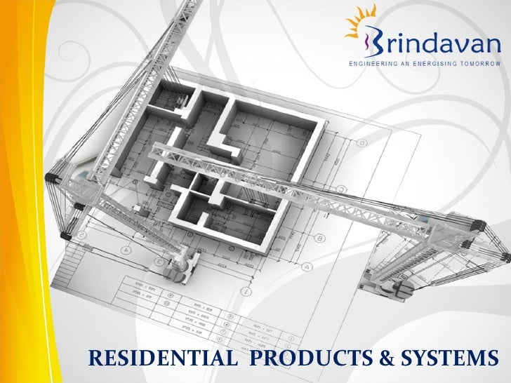 RESIDENTIAL PRODUCTS & SYSTEMS