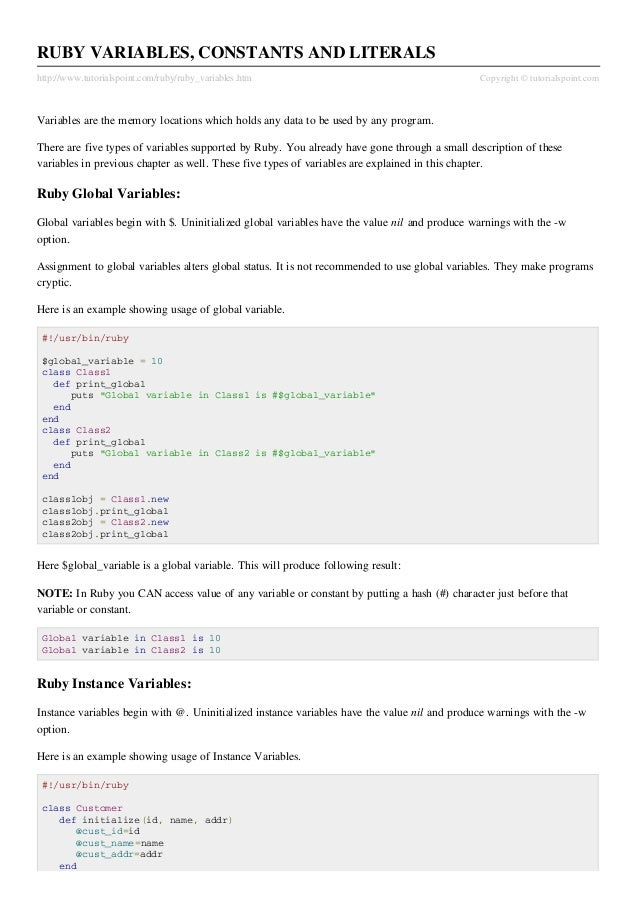 RUBY VARIABLES, CONSTANTS AND LITERALShttp://www.tutorialspoint.com/ruby/ruby_variables.htm                               ...
