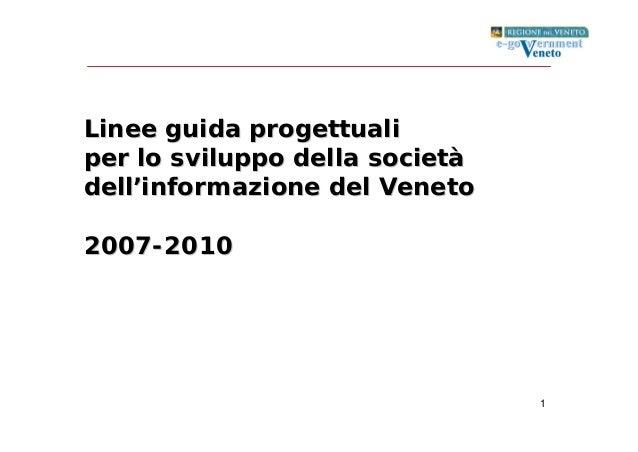 1 Linee guida progettualiLinee guida progettuali per lo sviluppo della societper lo sviluppo della societàà delldell''info...