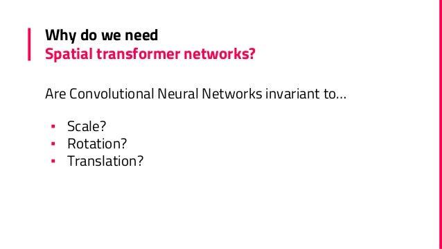 Spatial transformer networks Slide 3
