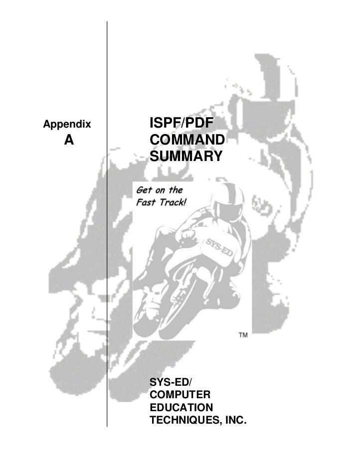 Appendix   ISPF/PDF   A       COMMAND           SUMMARY           SYS-ED/           COMPUTER           EDUCATION          ...