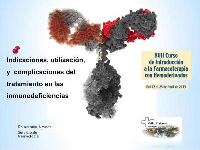 Dr. Antonio ÁlvarezServicio deNeumología