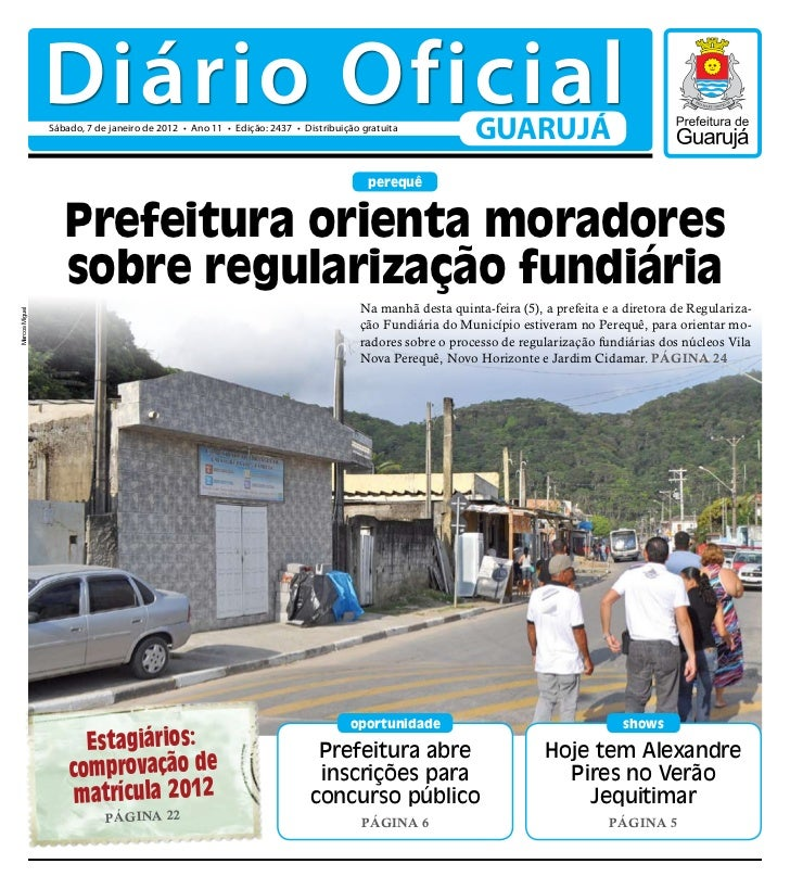 Diário Oficial                Sábado, 7 de janeiro de 2012 • Ano 11 • Edição: 2437 • Distribuição gratuita                ...