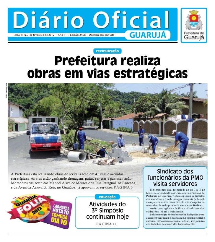 Diário Oficial                     Terça-feira, 7 de fevereiro de 2012 • Ano 11 • Edição: 2458 • Distribuição gratuita    ...