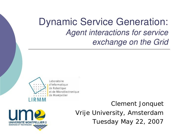 Dynamic Service Generation:     Agent interactions for service            exchange on the Grid                   Clement J...