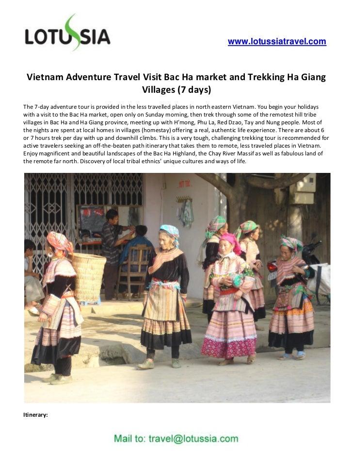 www.lotussiatravel.com Vietnam Adventure Travel Visit Bac Ha market and Trekking Ha Giang                          Village...