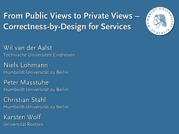 Motivation                                                            From Public Views to Private Views - Correctness-by-...