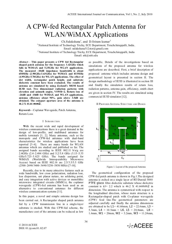 ACEEE International Journal on Communication, Vol 1, No. 2, July 2010      A CPW-fed Rectangular Patch Antenna for        ...