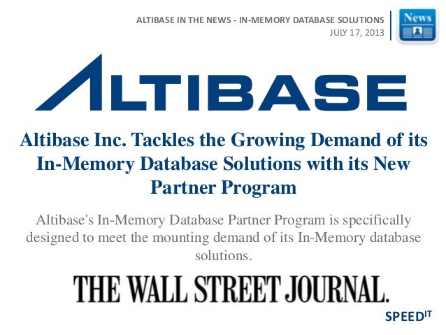 Altibase's In-Memory Database Partner Program is specifically designed to meet the mounting demand of its In-Memory databa...