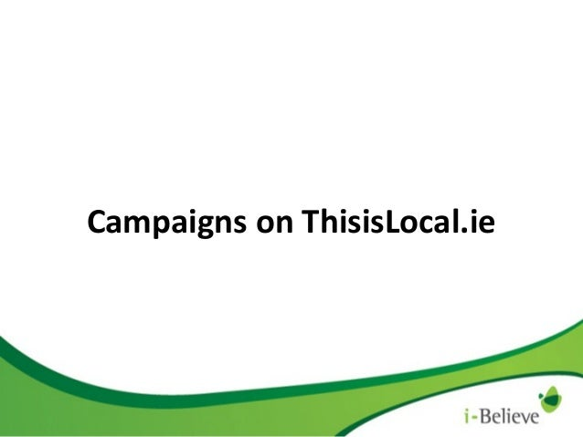 Campaigns on ThisisLocal.ie