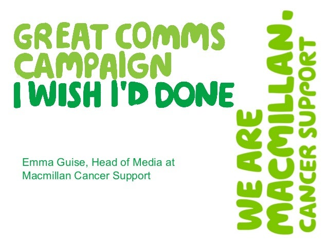 Emma Guise, Head of Media at Macmillan Cancer Support