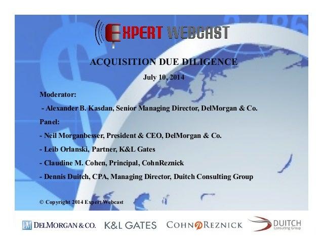 Moderator: - Alexander B. Kasdan, Senior Managing Director, DelMorgan & Co. Panel: - Neil Morganbesser, President & CEO, D...