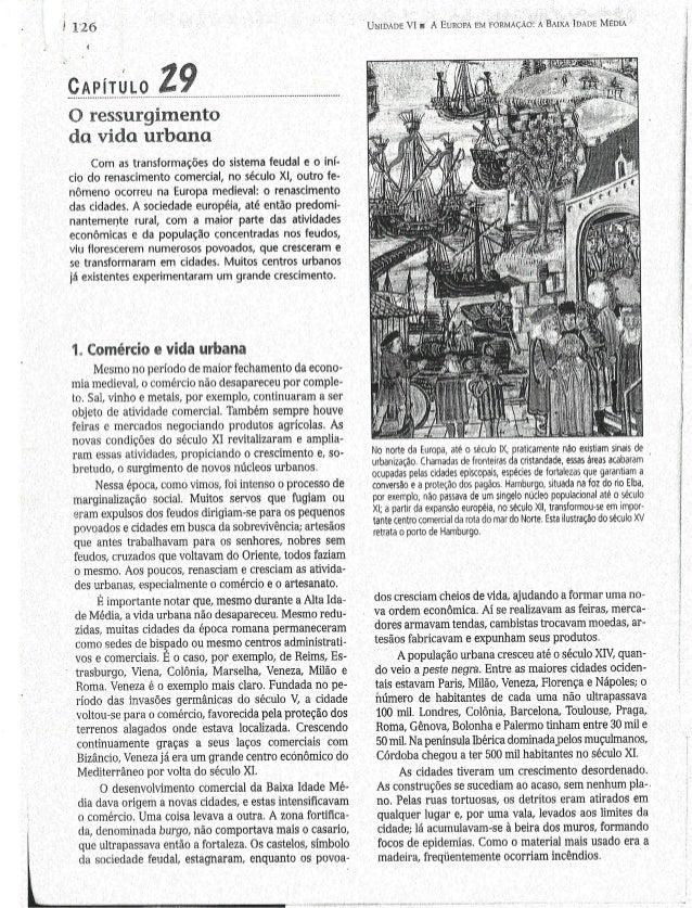 i 12.6  i    O ressurgimento da vida urbana  Com as transformações do sistema feudal e o iní- cio do renascimento comercia...