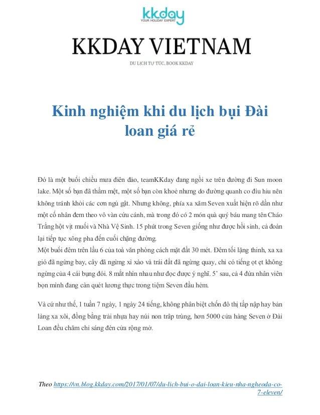 Theo https://vn.blog.kkday.com/2017/01/07/du-lich-bui-o-dai-loan-kieu-nha-ngheoda-co- 7-eleven/ Kinh nghiệm khi du lịch bụ...