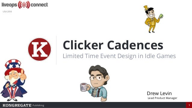 Clicker Cadences: Limited Time Event Design in Idle Games | Drew Levin