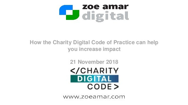 How the Charity Digital Code of Practice can help you increase impact 21 November 2018
