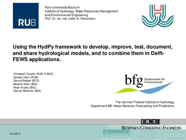 Using HydPy to combine hydrological models in FEWS applications. 7/11/2018 Using the HydPy framework to develop, improve, ...