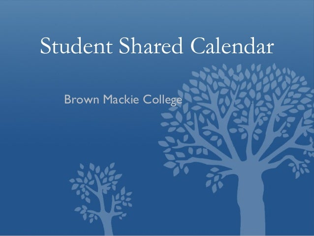 Student Shared Calendar Brown Mackie College