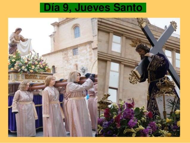 Día 9, Jueves Santo
