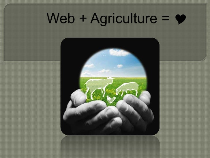 Web + Agriculture = <br />