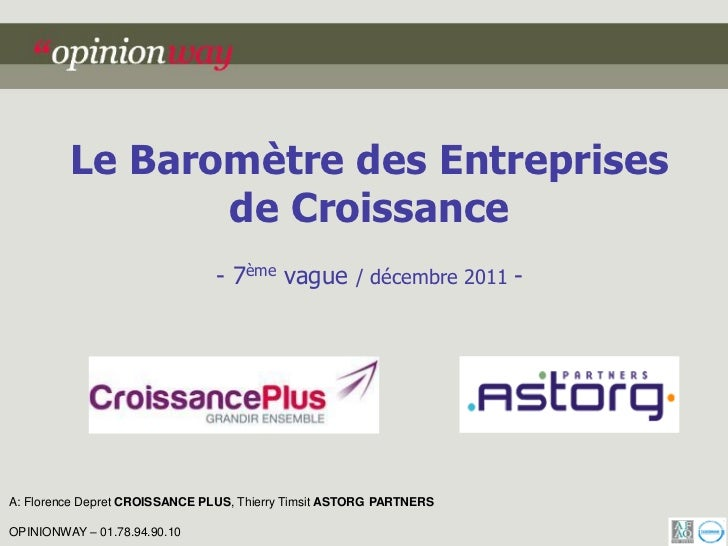 Le Baromètre des Entreprises                de Croissance                                - 7ème vague / décembre 2011 -A: ...