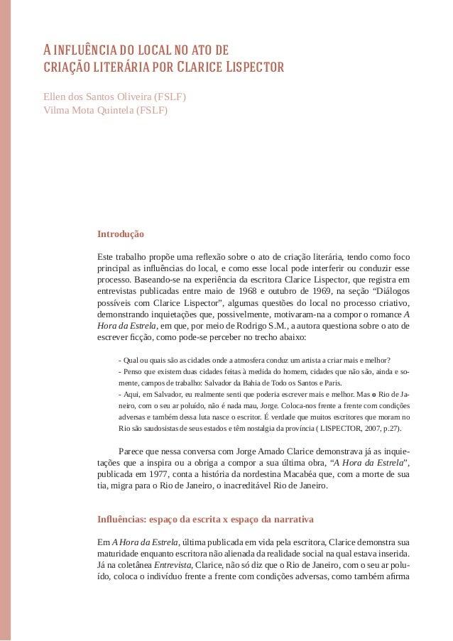 A influência do local no ato decriação literária por Clarice LispectorEllen dos Santos Oliveira (FSLF)Vilma Mota Quintela ...