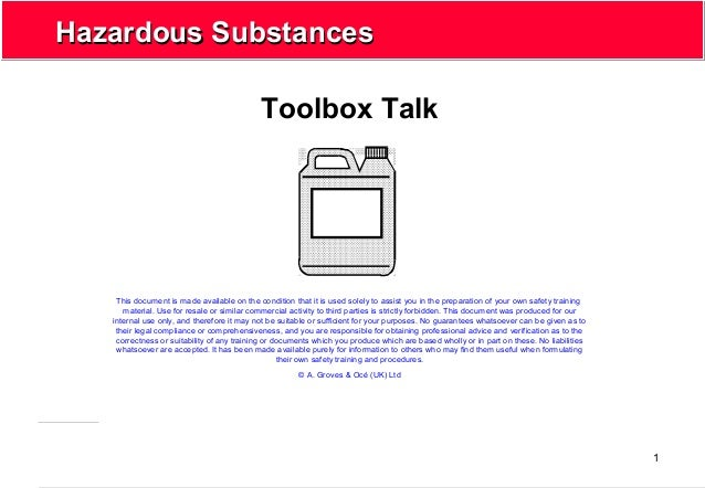 1 Hazardous SubstancesHazardous Substances Toolbox Talk This document is made available on the condition that it is used s...