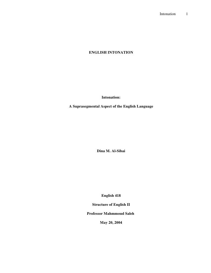Intonation   1           ENGLISH INTONATION                  Intonation:A Suprasegmental Aspect of the English Language   ...