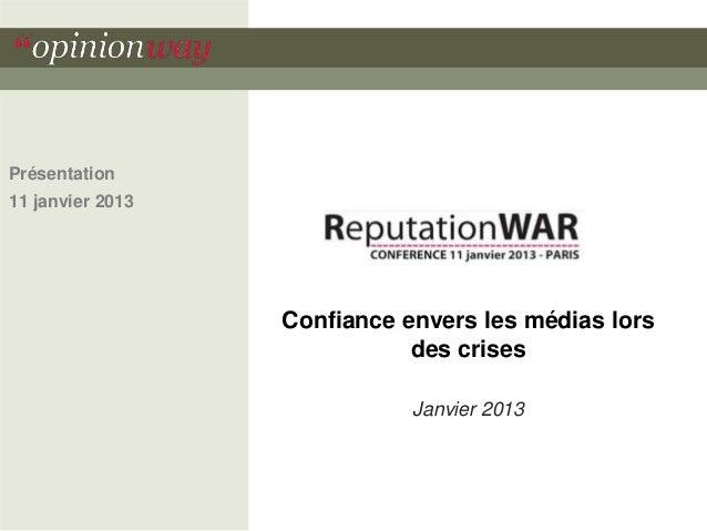 Présentation11 janvier 2013                  Confiance envers les médias lors                             des crises      ...