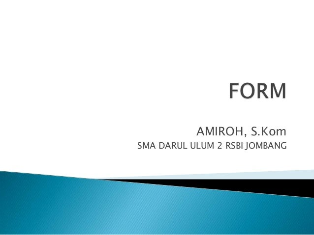 AMIROH, S.KomSMA DARUL ULUM 2 RSBI JOMBANG