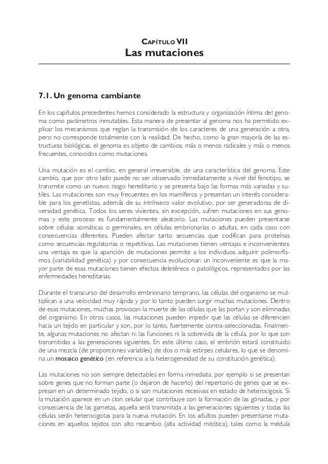 CAPÍTULO VII  Las mutaciones  7.1. Un genoma cambiante En los capítulos precedentes hemos considerado la estructura y orga...