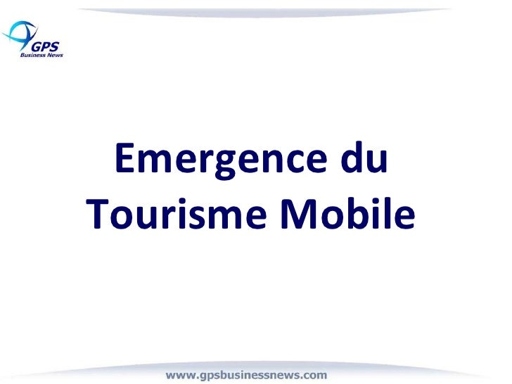 Emergence du Tourisme Mobile