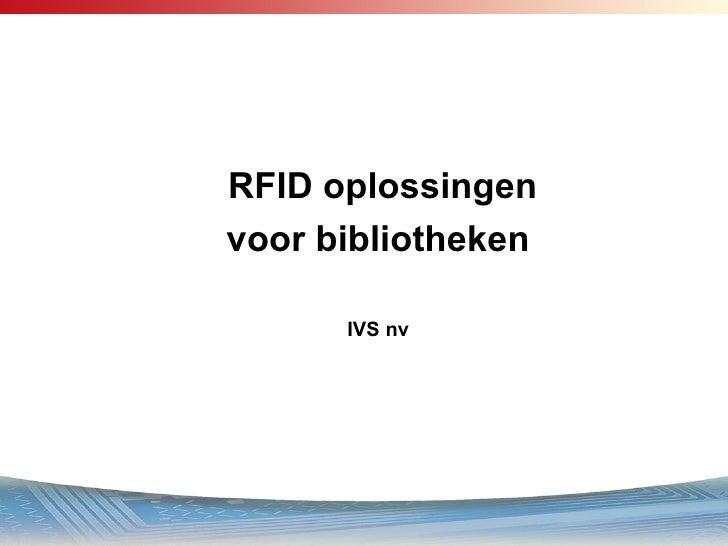 RFID oplossingen voor bibliotheken IVS nv