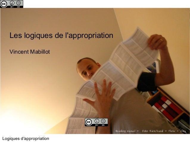 c  Les logiques de l'appropriation  Vincent Mabillot  Logiques d'appropriation  Reading manual - John Bäckstrand - Flickr ...