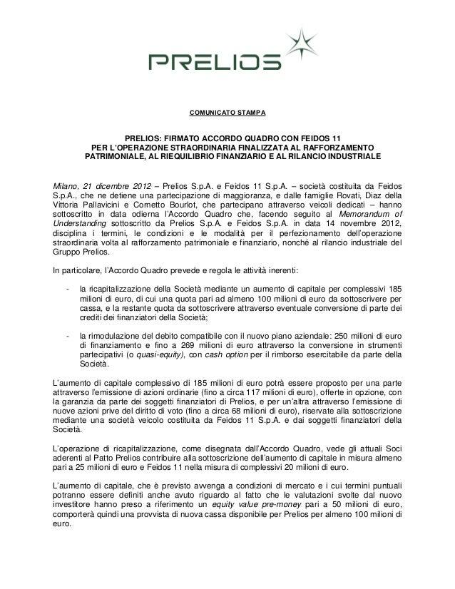 COMUNICATO STAMPA                 PRELIOS: FIRMATO ACCORDO QUADRO CON FEIDOS 11          PER L'OPERAZIONE STRAORDINARIA FI...