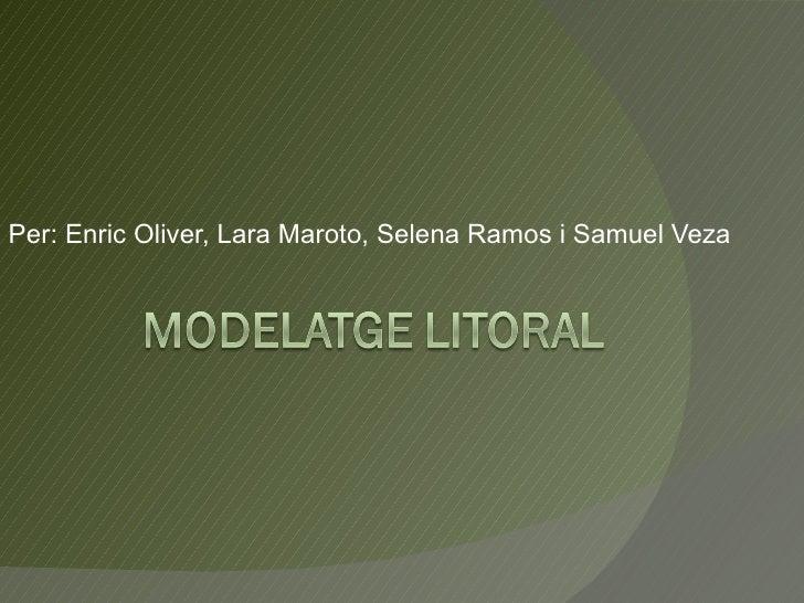 Per: Enric Oliver, Lara Maroto, Selena Ramos i Samuel Veza