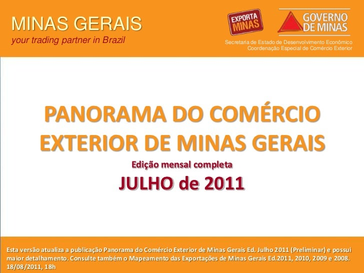 1<br />MINAS GERAIS<br />your trading partner in Brazil<br />Secretaria de Estado de Desenvolvimento Econômico<br />Coorde...